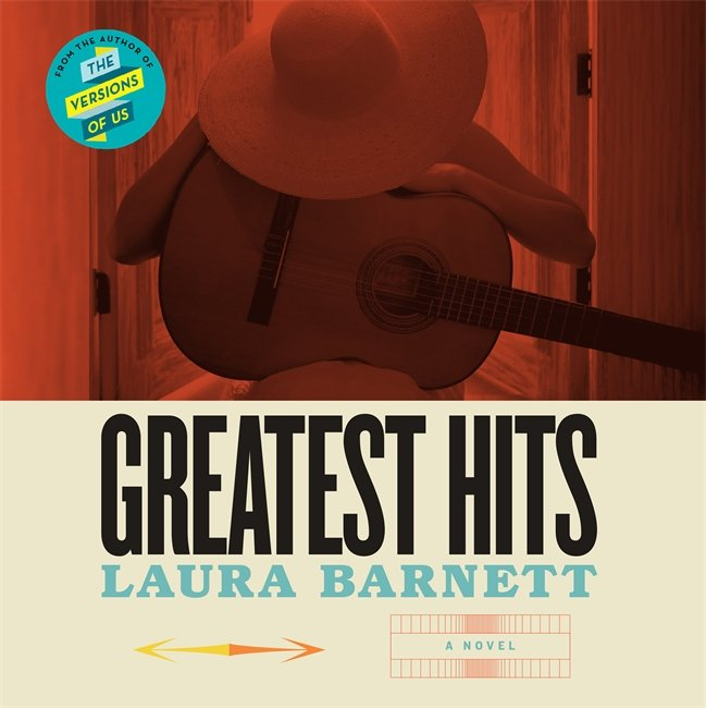 Greatest Hits Laura Barnett