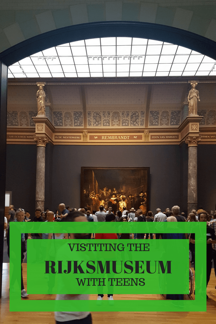 Visiting the Rijksmuseum with Teens